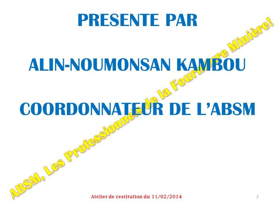 PRESENTE PAR ALIN-NOUMONSAN KAMBOU COORDONNATEUR DE L'ABSM
