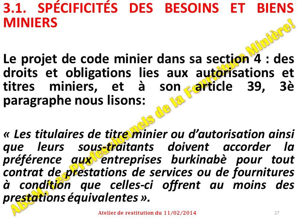 3.1. SPÉCIFICITÉS DES BESOINS ET BIENS MINIERS
