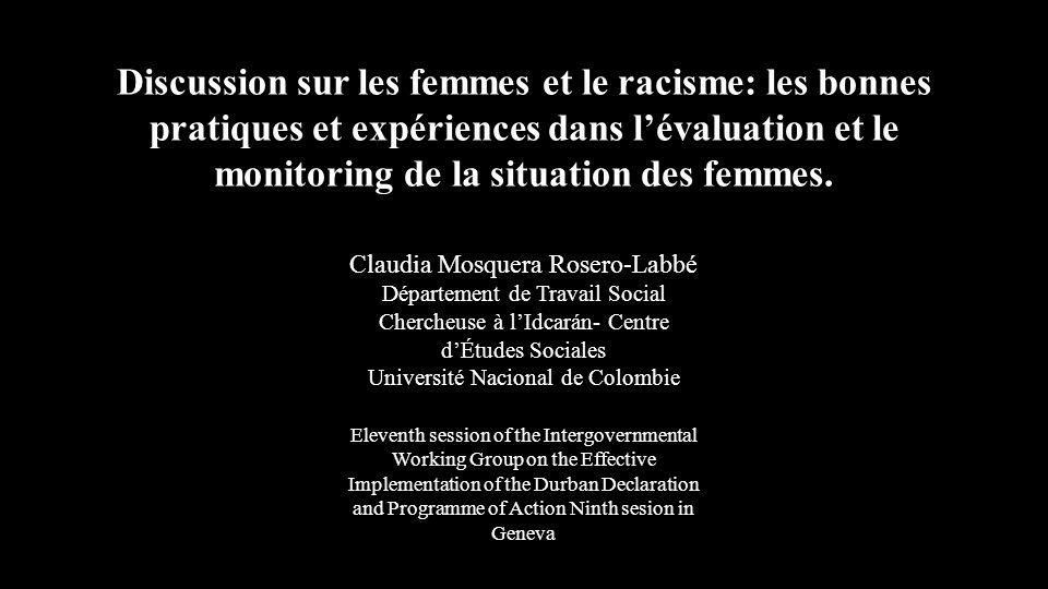 Discussion sur les femmes et le racisme: les bonnes pratiques et expériences dans l'évaluation et le monitoring de la situation des femmes.