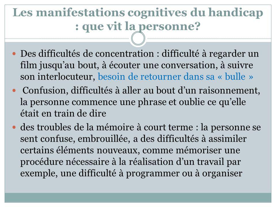 Les manifestations cognitives du handicap : que vit la personne