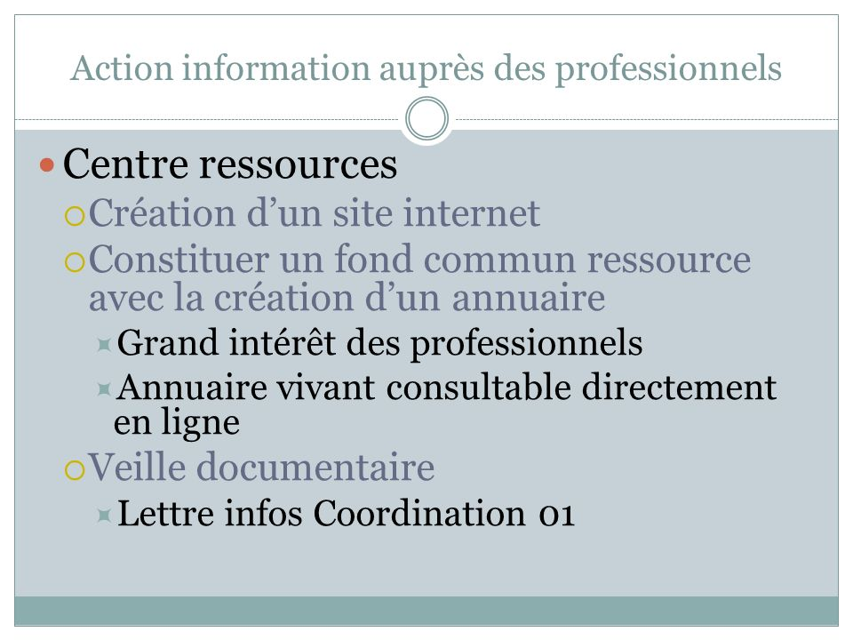 Action information auprès des professionnels