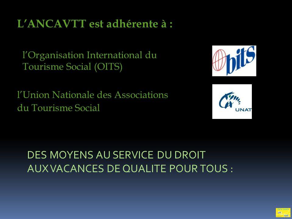 L'ANCAVTT est adhérente à :