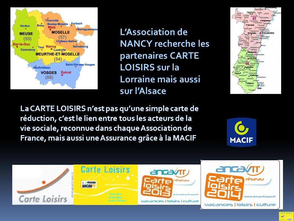 L'Association de NANCY recherche les partenaires CARTE LOISIRS sur la Lorraine mais aussi sur l'Alsace