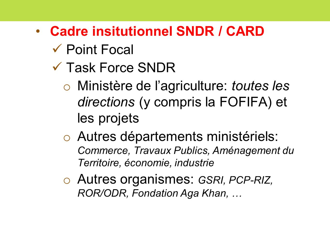 Cadre insitutionnel SNDR / CARD
