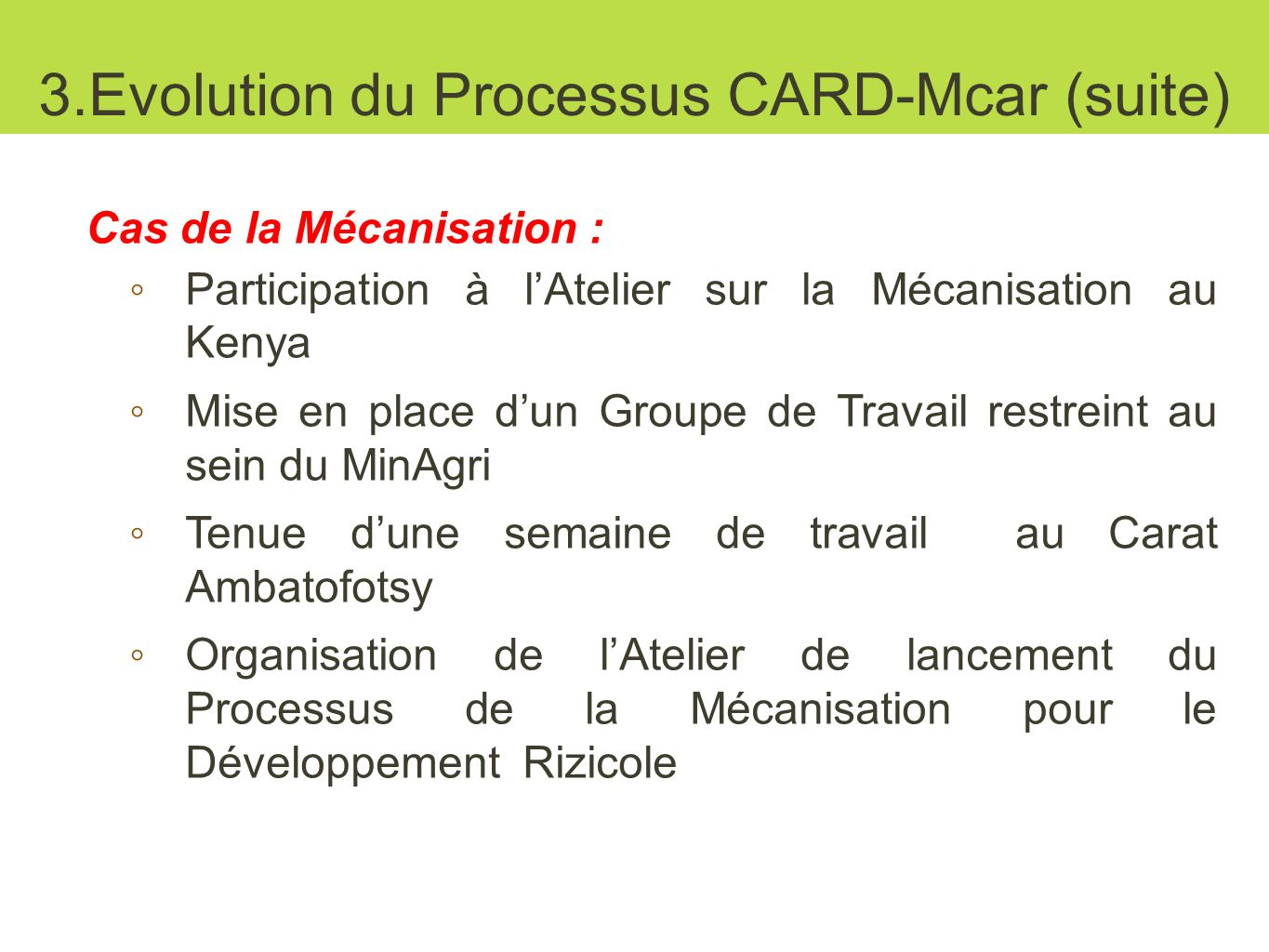 3.Evolution du Processus CARD-Mcar (suite)