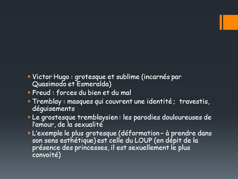 Victor Hugo : grotesque et sublime (incarnés par Quasimodo et Esmeralda)