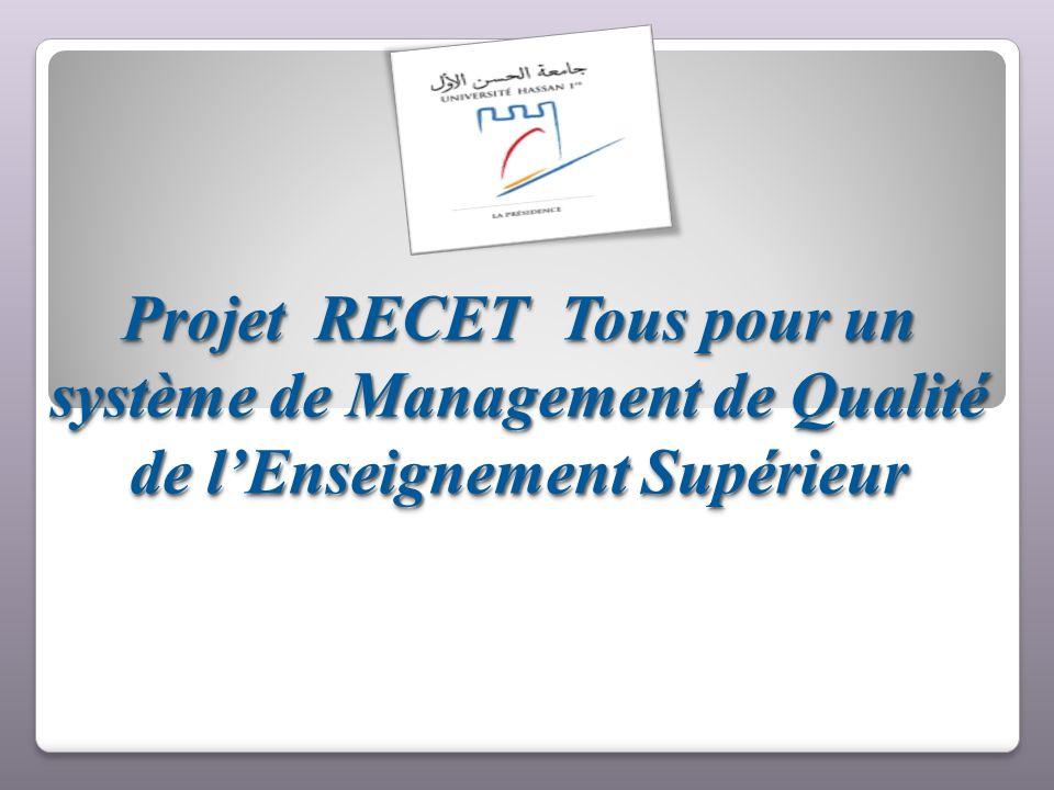 Projet RECET Tous pour un système de Management de Qualité de l'Enseignement Supérieur