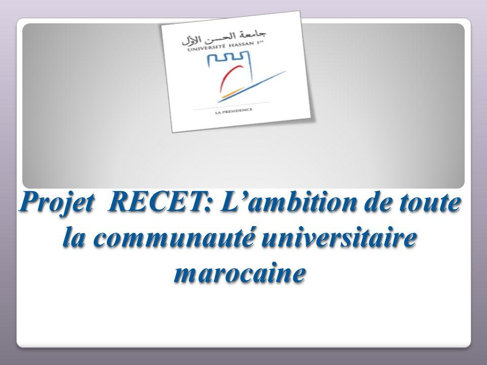 Projet RECET: L'ambition de toute la communauté universitaire marocaine