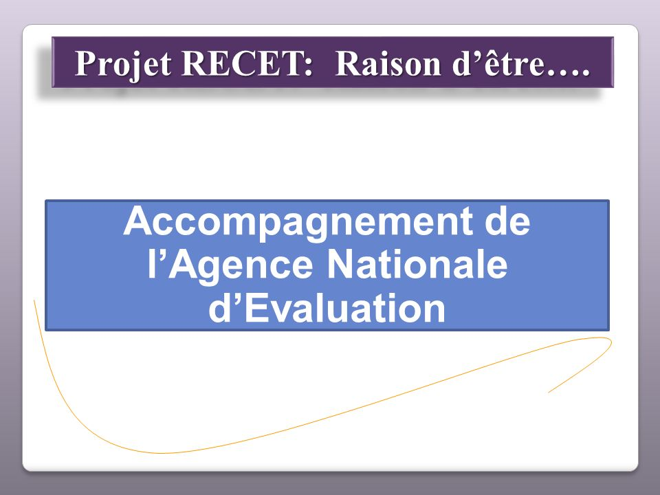 Accompagnement de l'Agence Nationale d'Evaluation