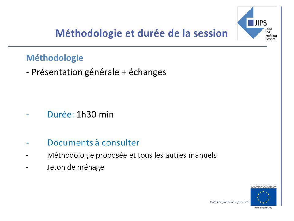 Méthodologie et durée de la session