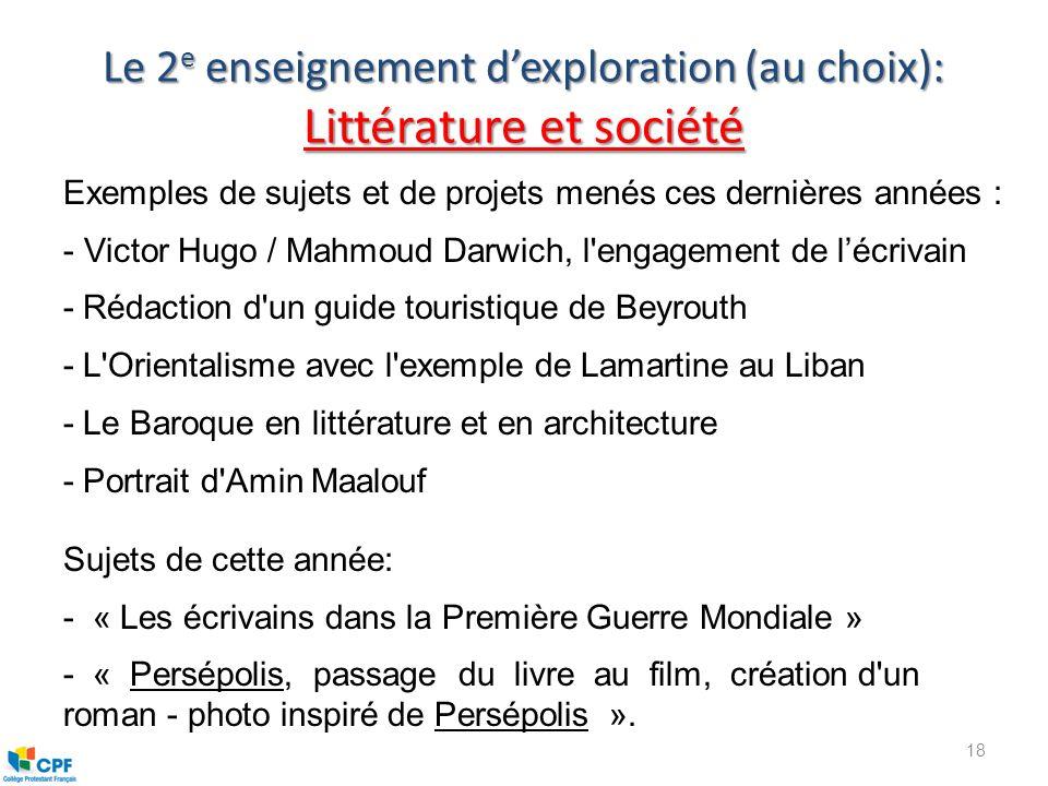 Le 2e enseignement d'exploration (au choix): Littérature et société