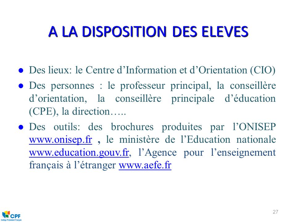 A LA DISPOSITION DES ELEVES