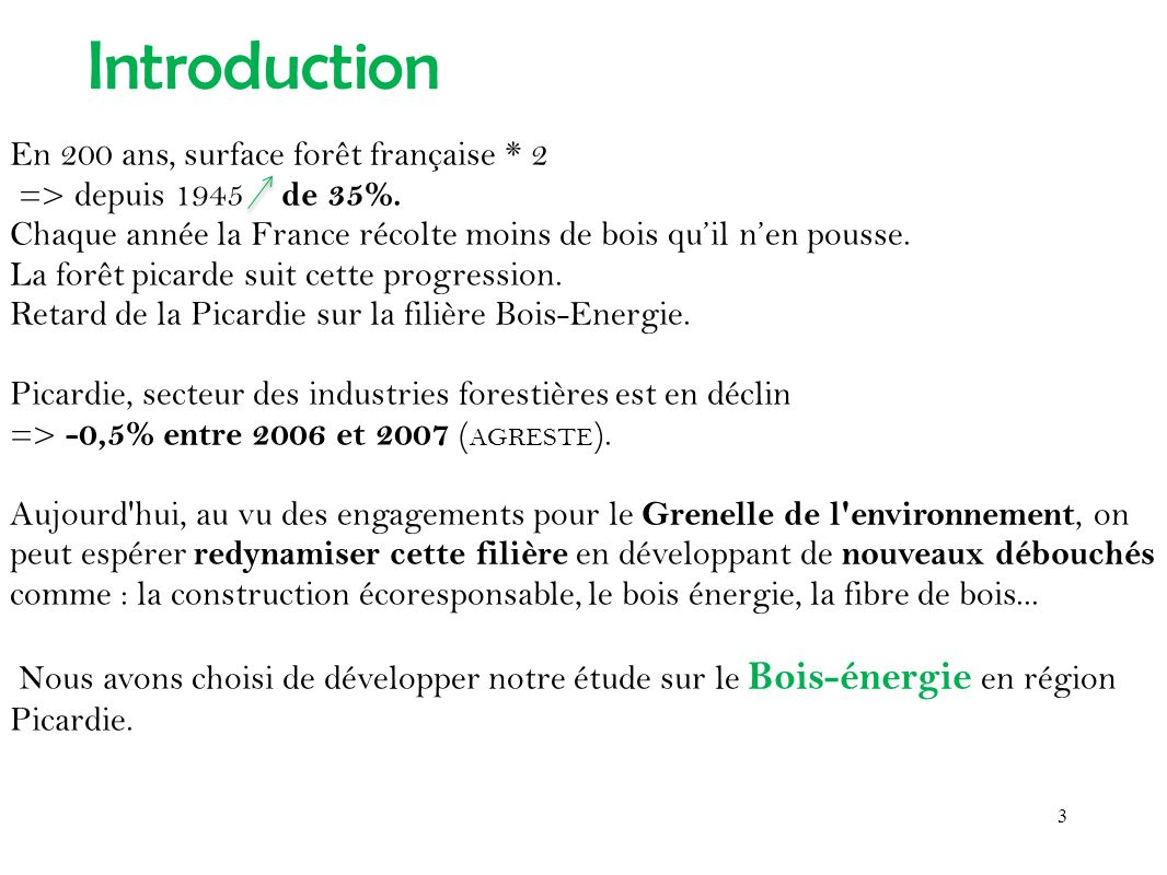 Introduction En 200 ans, surface forêt française * 2