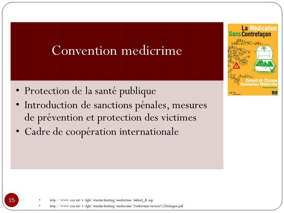 Convention medicrime Protection de la santé publique