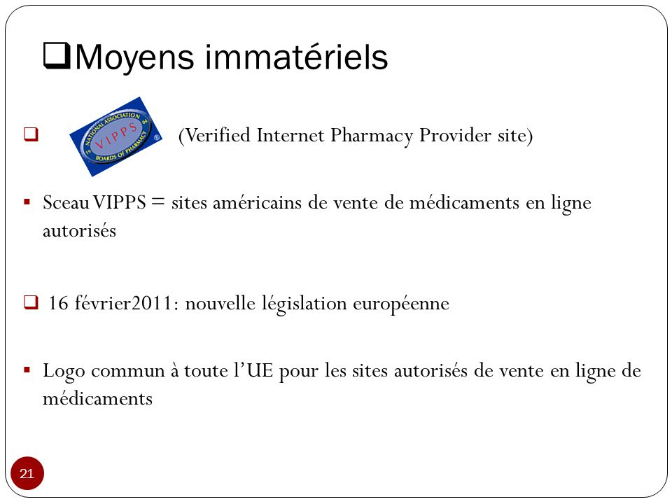 Moyens immatériels (Verified Internet Pharmacy Provider site)