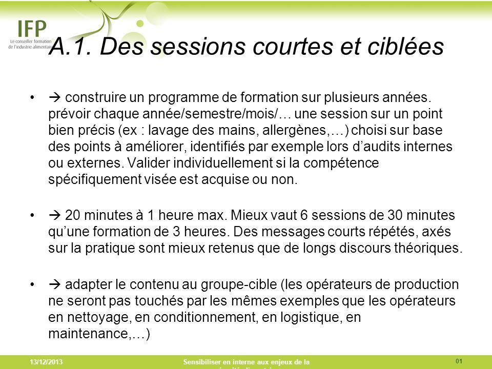 A.1. Des sessions courtes et ciblées