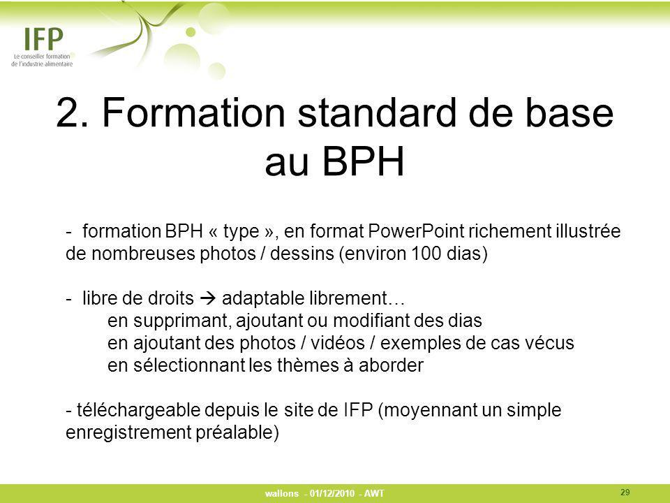 2. Formation standard de base au BPH