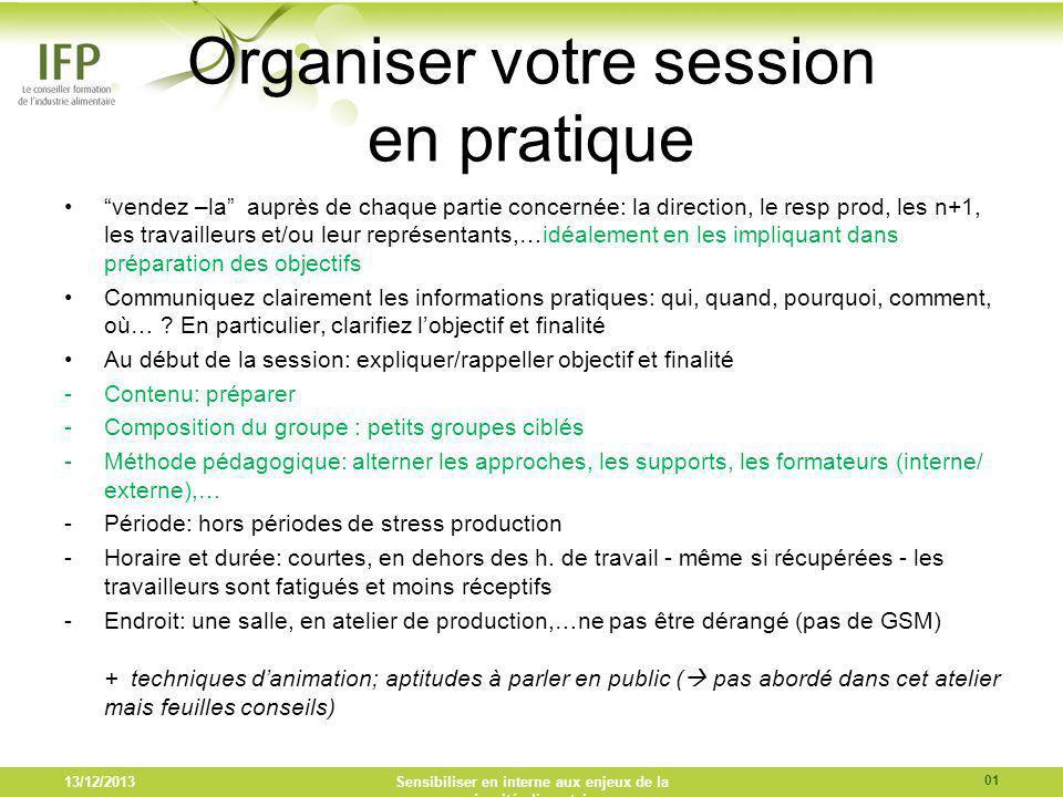 Organiser votre session en pratique
