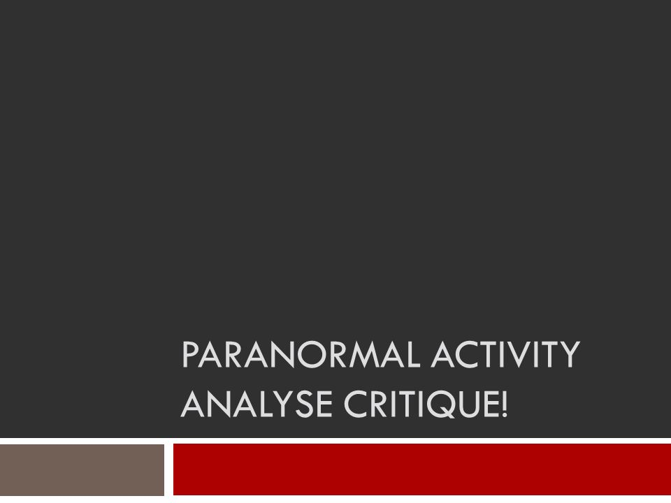 Paranormal Activity Analyse Critique!