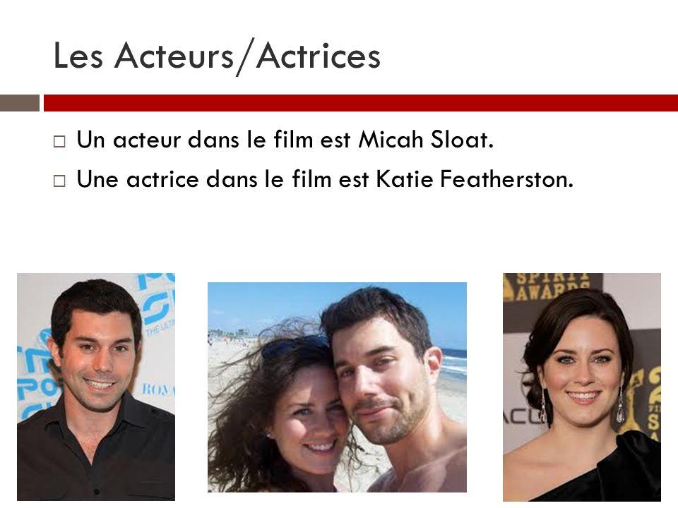 Les Acteurs/Actrices Un acteur dans le film est Micah Sloat.