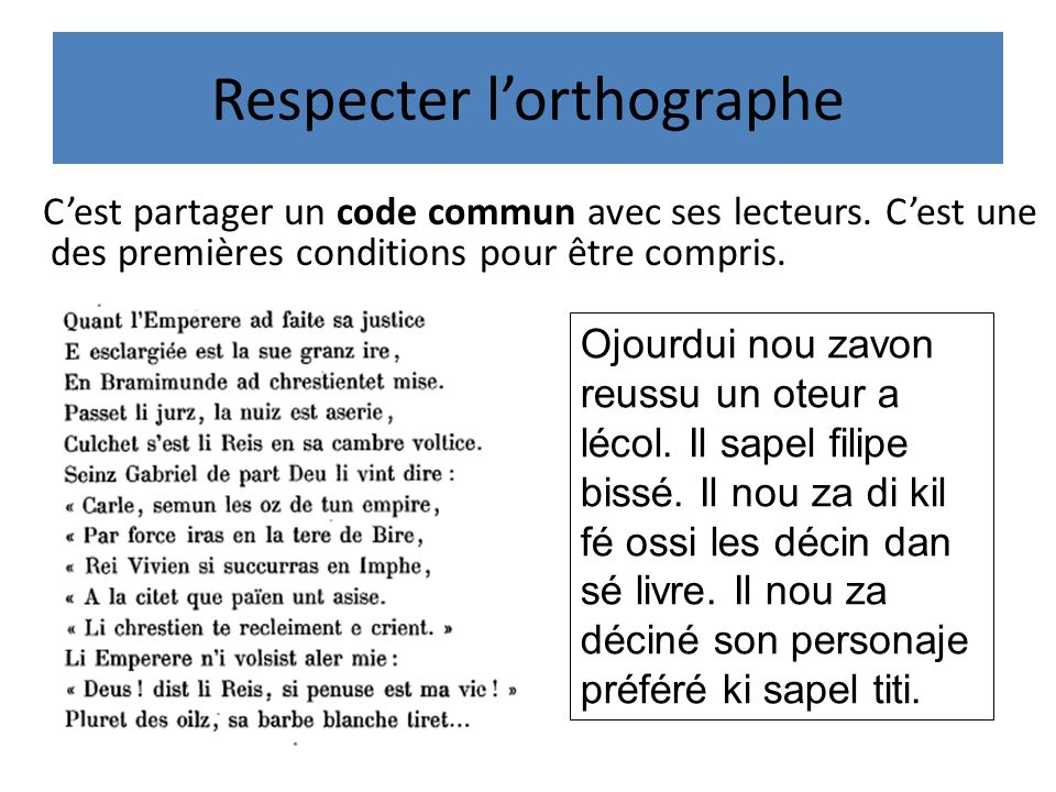 Respecter l'orthographe