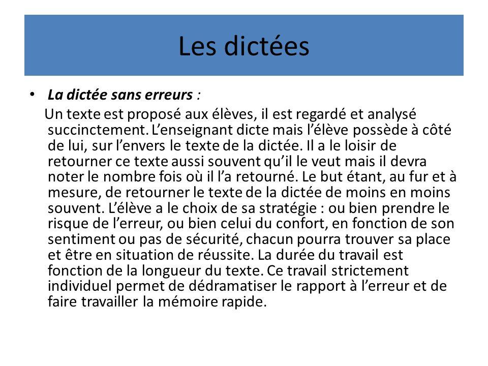Les dictées La dictée sans erreurs :