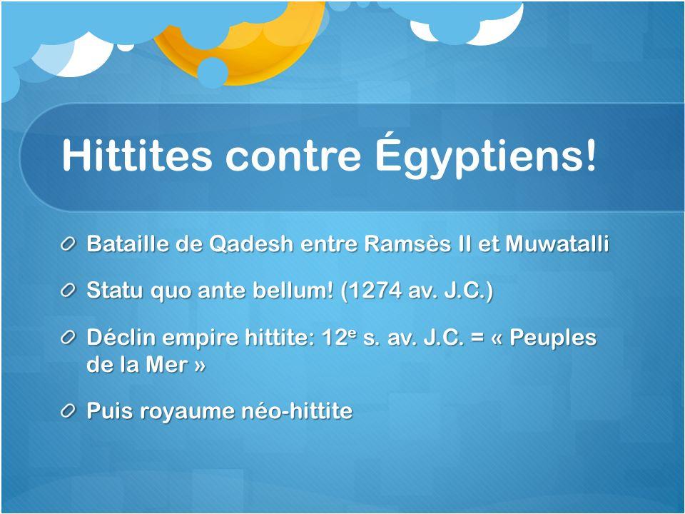 Hittites contre Égyptiens!