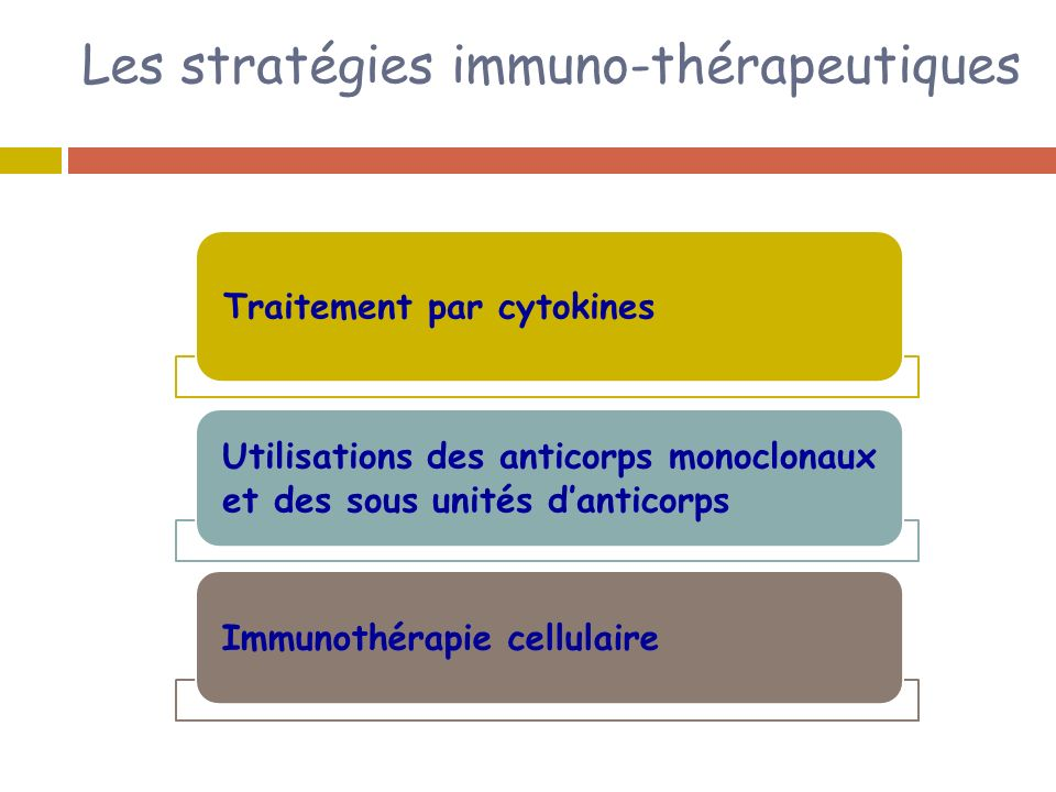 Les stratégies immuno-thérapeutiques