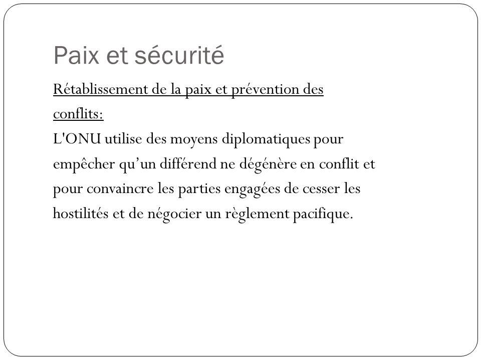 Paix et sécurité Rétablissement de la paix et prévention des conflits: