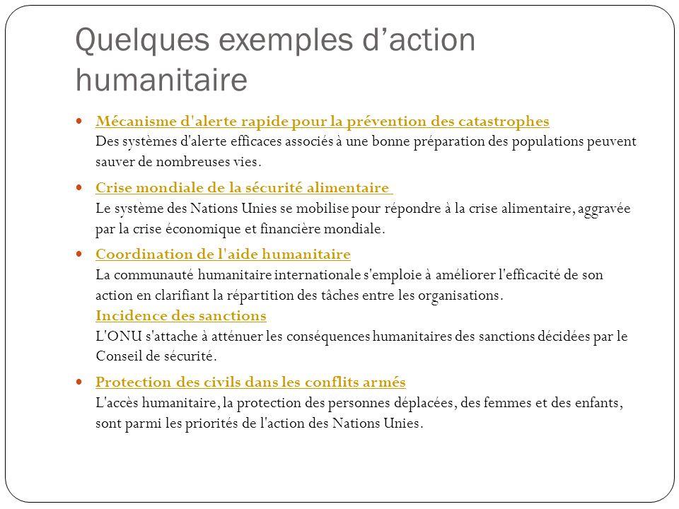 Quelques exemples d'action humanitaire