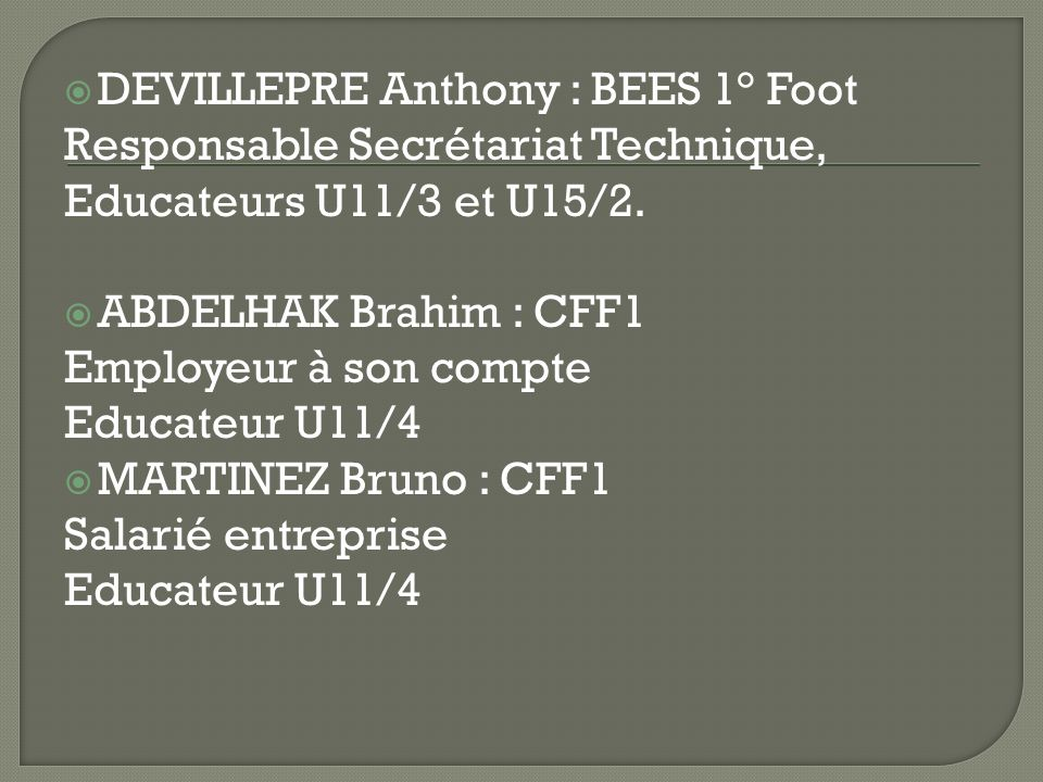 DEVILLEPRE Anthony : BEES 1° Foot