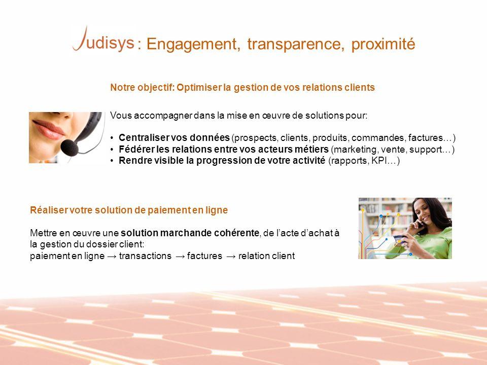 : Engagement, transparence, proximité