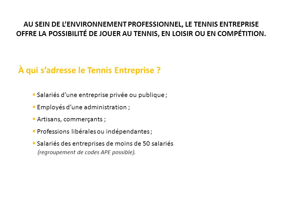À qui s'adresse le Tennis Entreprise