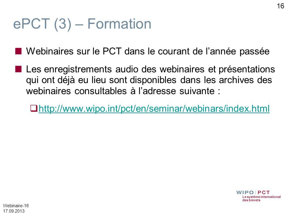 16 ePCT (3) – Formation. Webinaires sur le PCT dans le courant de l'année passée.
