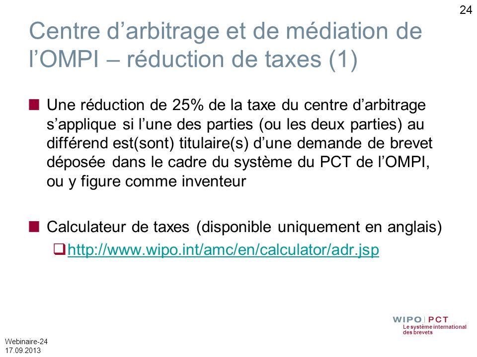 Centre d'arbitrage et de médiation de l'OMPI – réduction de taxes (1)
