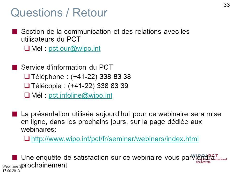 Questions / Retour Section de la communication et des relations avec les utilisateurs du PCT. Mél : pct.our@wipo.int.