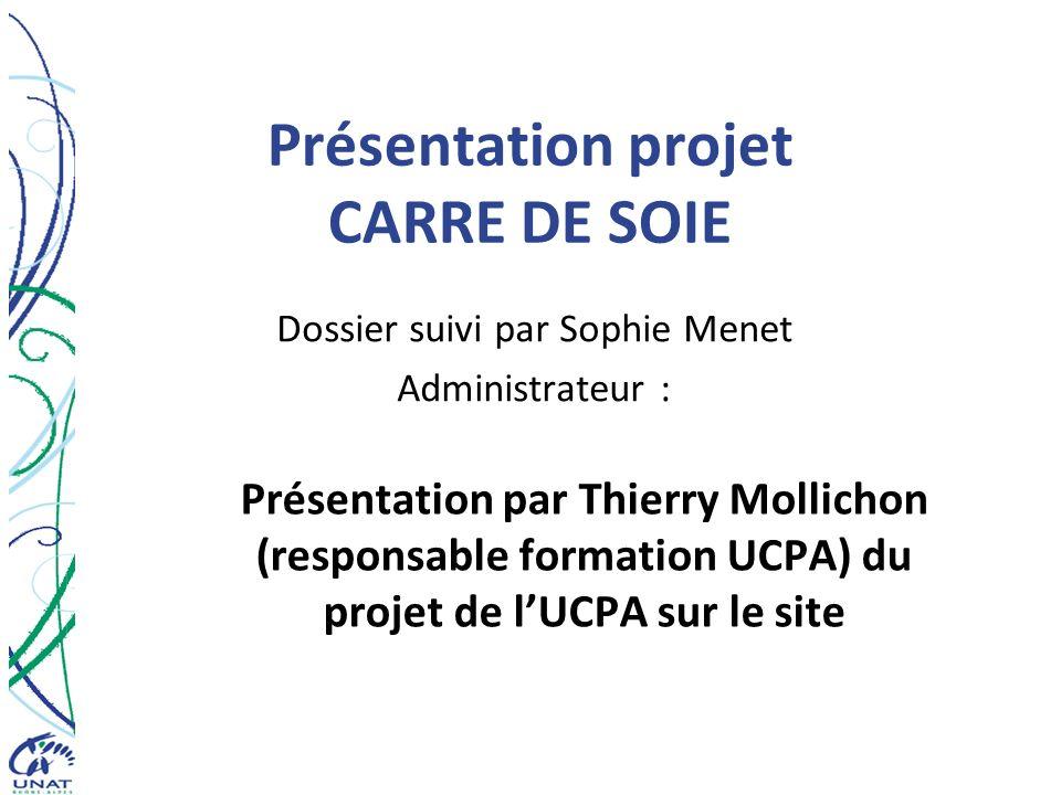 Présentation projet CARRE DE SOIE