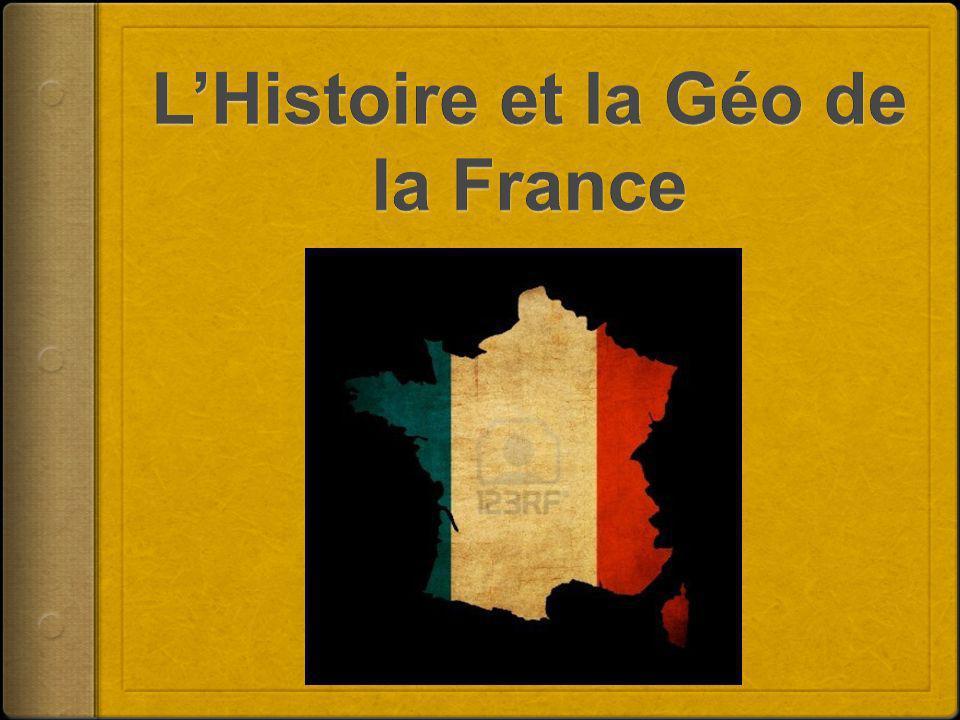 L'Histoire et la Géo de la France