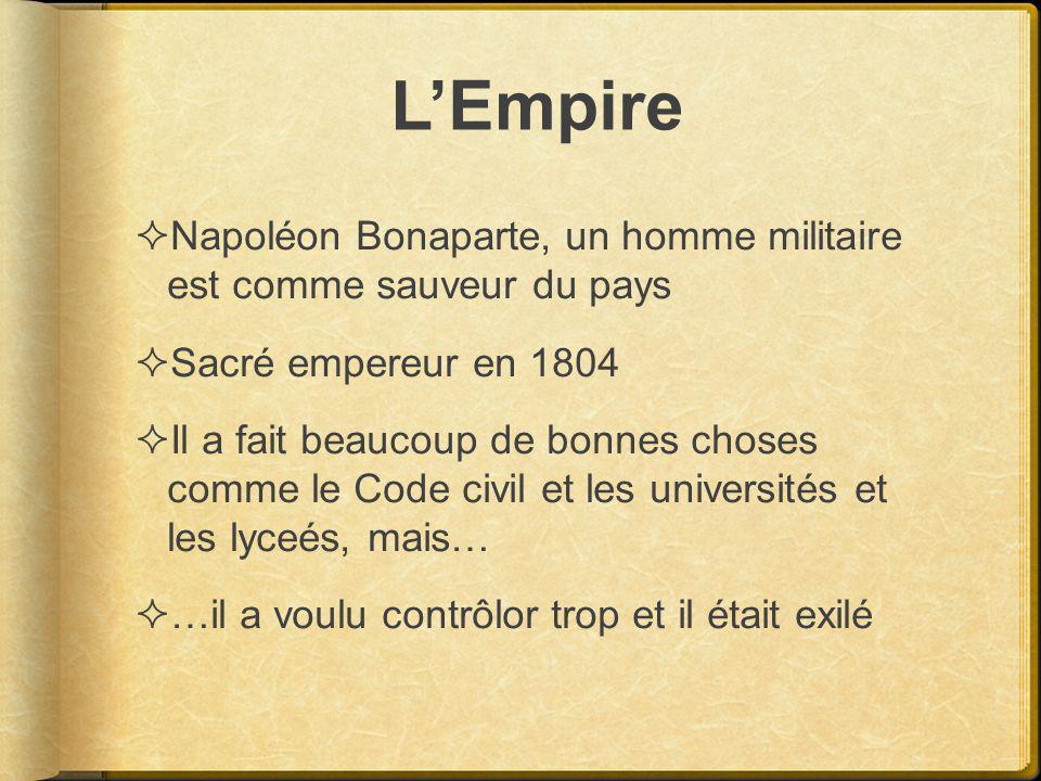 L'Empire Napoléon Bonaparte, un homme militaire est comme sauveur du pays. Sacré empereur en 1804.