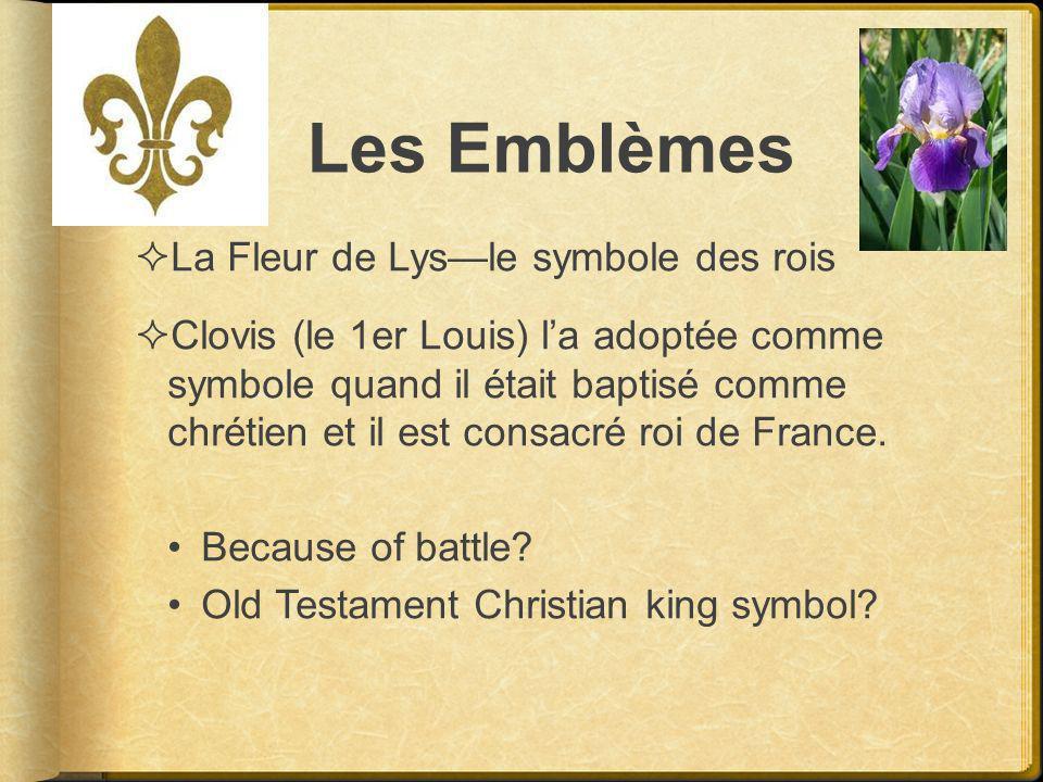 Les Emblèmes La Fleur de Lys—le symbole des rois