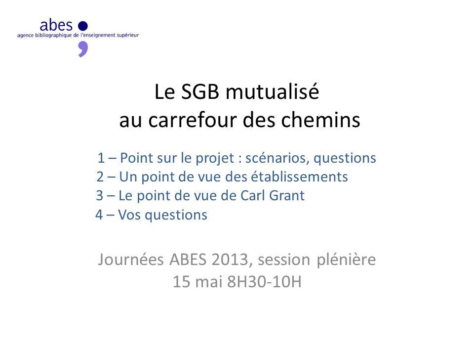 Journées ABES 2013, session plénière 15 mai 8H30-10H