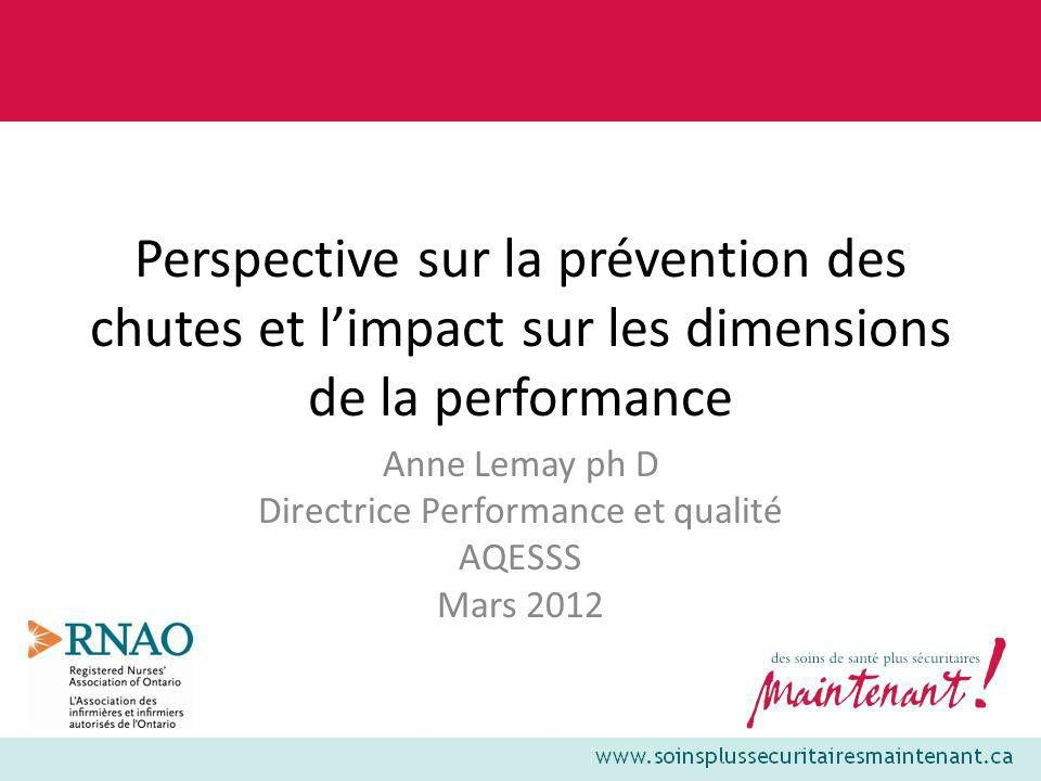 Anne Lemay ph D Directrice Performance et qualité AQESSS Mars 2012