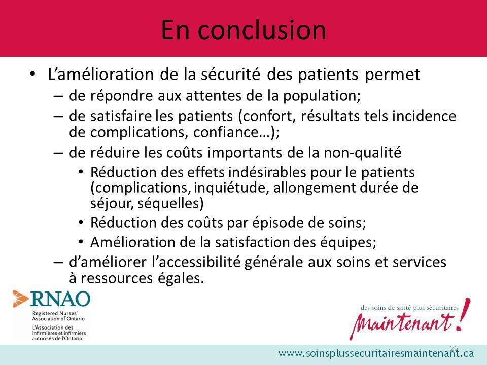 En conclusion L'amélioration de la sécurité des patients permet