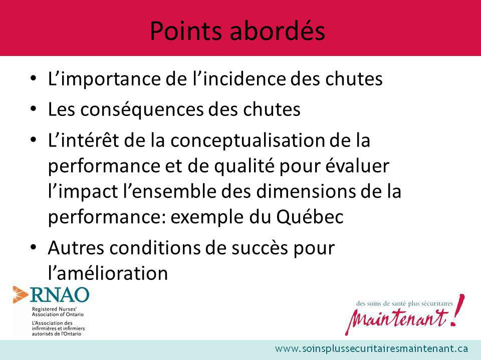 Points abordés L'importance de l'incidence des chutes