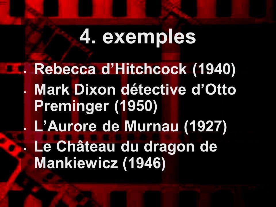 4. exemples Rebecca d'Hitchcock (1940)