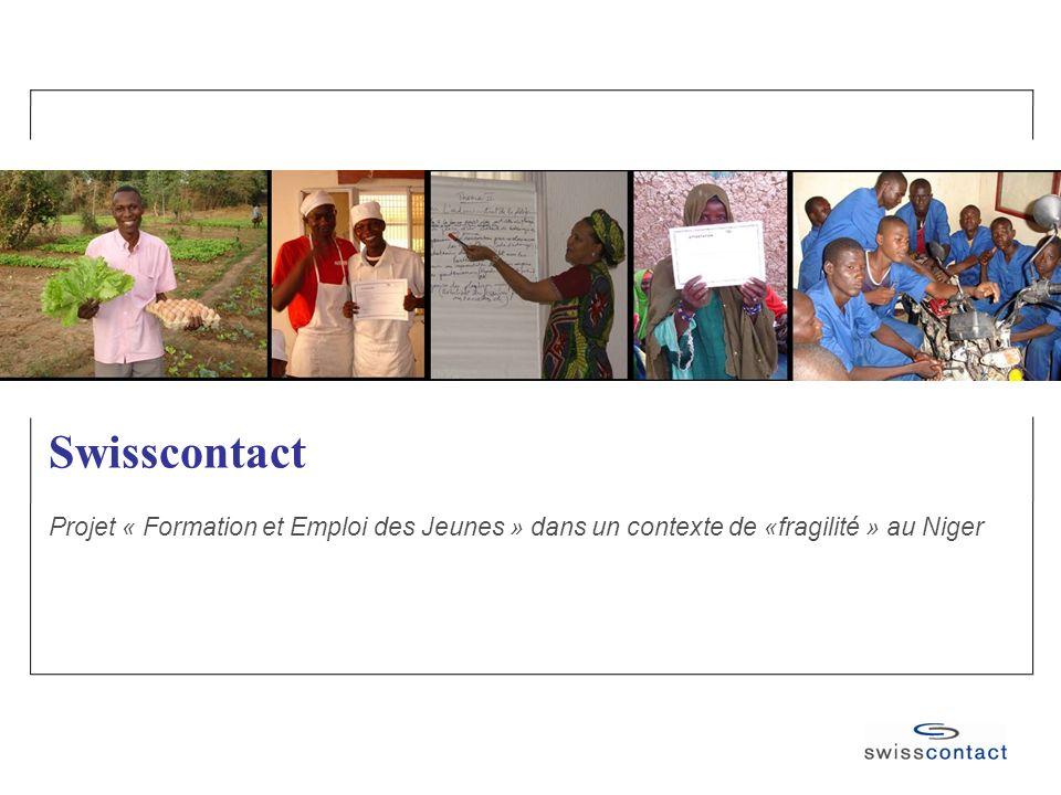 Swisscontact Projet « Formation et Emploi des Jeunes » dans un contexte de «fragilité » au Niger