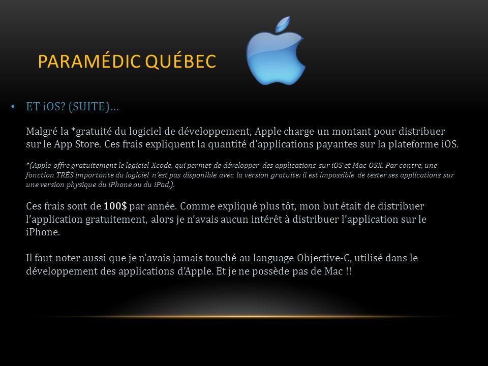 PARAMÉDIC QUÉBEC ET iOS (SUITE)…