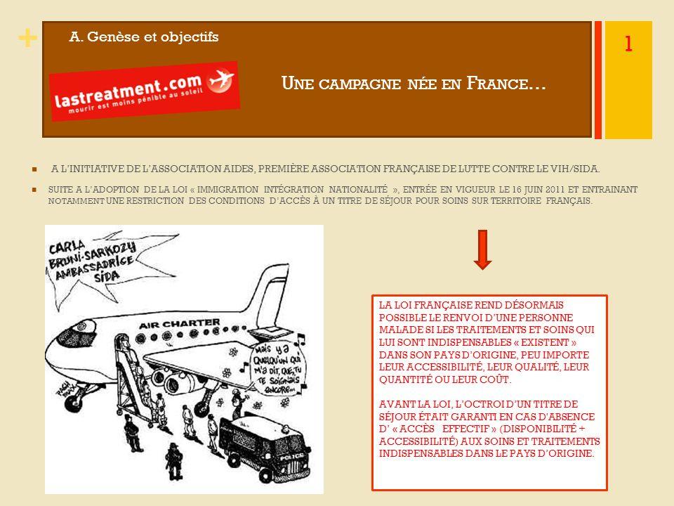 Une campagne née en France…
