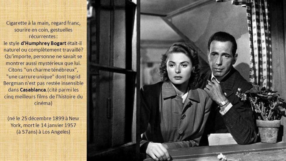 le style d Humphrey Bogart était-il