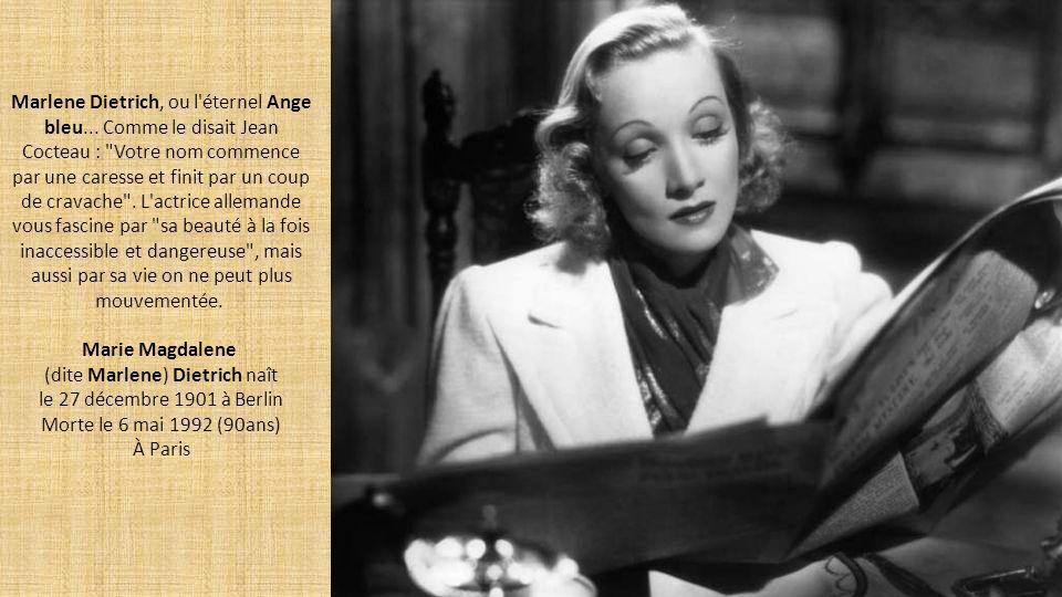 (dite Marlene) Dietrich naît le 27 décembre 1901 à Berlin